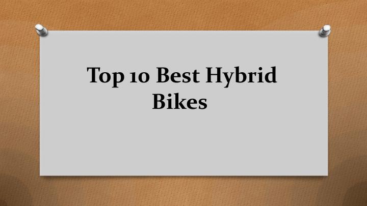 Top 10 Best Hybrid Bikes | edocr