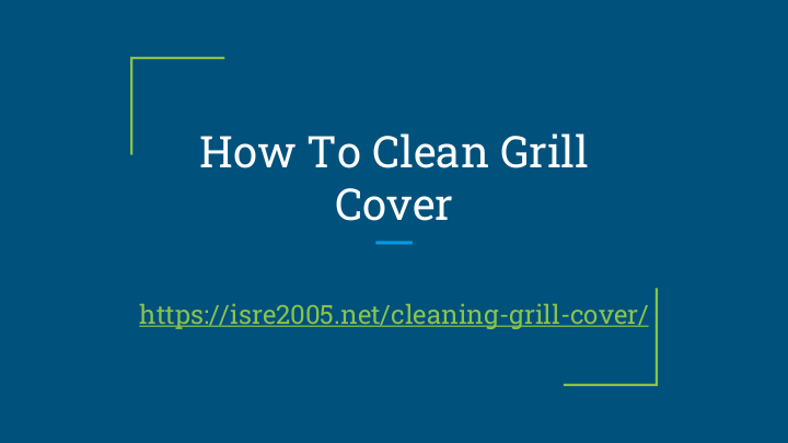 How To Clean Barbecue Cover