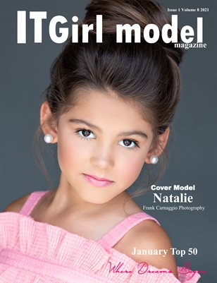 It Girl Model Magazine Issue 1 Volume 8 2021