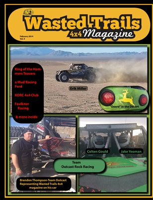 Wasted Trails 4x4 magazine February, 2014 Vol. 9