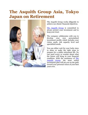 The Asquith Group Asia, Tokyo Japan on Retirement
