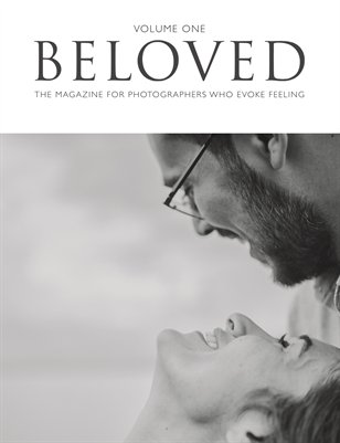 Beloved Magazine Volume One