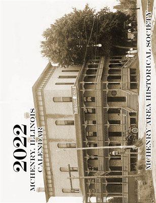 McHenry Historical Society 2022 Calendar