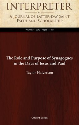 The Role and Purpose of Synagogues in the Days of Jesus and Paul
