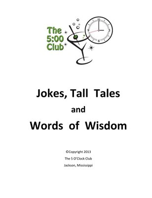Jokes, Tall Tales, and Words of Wisdom