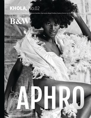 APHRO Classic B&W Issue No.02 Volume.02