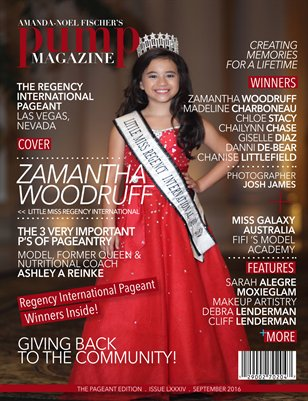 PUMP Magazine Regency International Edition Featuring Zamantha Woodruff