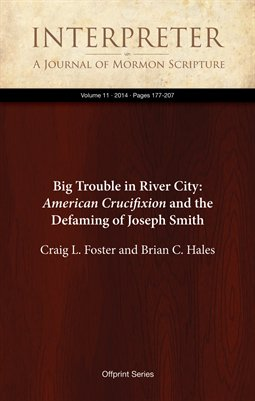Big Trouble in River City: American Crucifixion and the Defaming of Joseph Smith