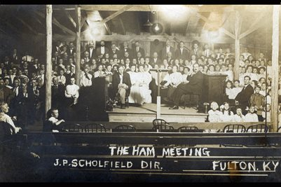 "'THE HAM"" MEETING, J.P. SCHOLFIELD DIR., FULTON, KENTUCKY"