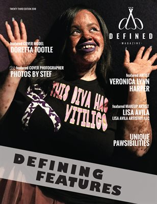 DEFINED MAGAZINE - TWENTY THIRD EDITION - DEFINING FEATURES