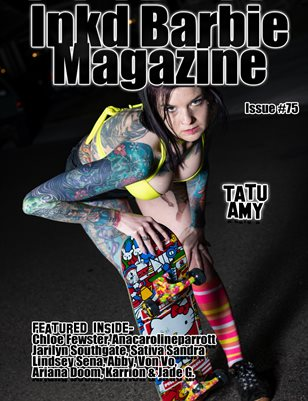 Inkd Barbie Magazine Issue #75 - Tatu Amy