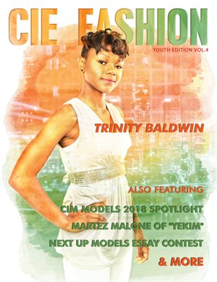 CIE Fashion Magazine Youth Edition Vol.4 Feat: Trinity Baldwin