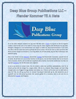 Deep Blue Group Publications LLC – Fiender Kommer Til A Hate