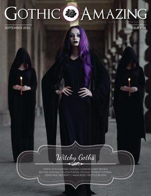 Gothic & Amazing #8 - Witchy Goths