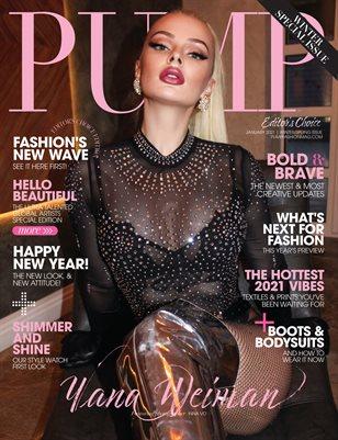 PUMP Magazine | The New Year's Edition | January 2021 | Editor's Choice Edition | Vol 4