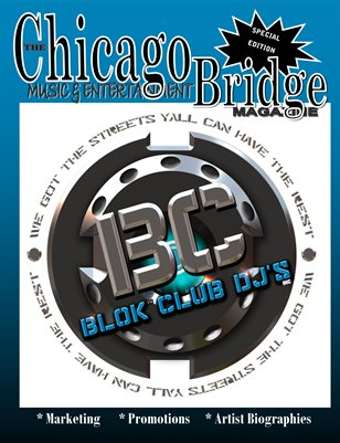 "The Chicago Bridge Magazine Presents ""BLOK CLUB DJ'S"" December's Special Highlight Cover"
