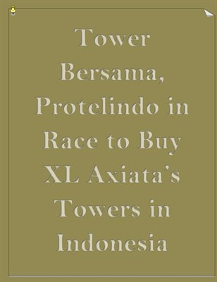 Tower Bersama, Protelindo in Race to Buy XL Axiata's Towers in Indonesia