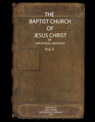 VOL.2 1870-1883 MINUTES OF THE BAPTIST CHURCH OF JESUS CHRIST OF SHELBYVILLE, KENTUCKY.