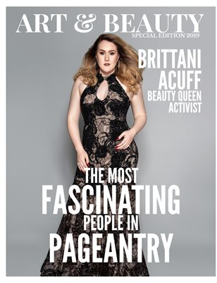 "Art & Beauty Magazine's ""Most Fascinating People in Pageantry"" Special Edition 2019"