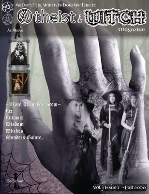 Atheist & Witch Magazine Issue 1 Fall 2020