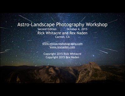 Astro-Landscape Photography Workshop - Second Revision