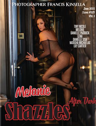 Shazzles After Dark Issue #105 VOL 1 Cover Model Melanie.