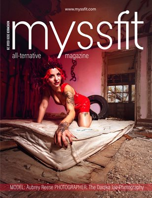 MYSSFIT ALL-TERNATIVE MAGAZINE | NOVEMBER 2020 ABANDONED