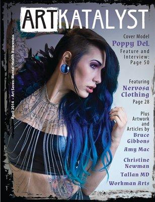 Art Katalyst Magazine April 2014 Issue - Art Saves: Mental Health Awareness