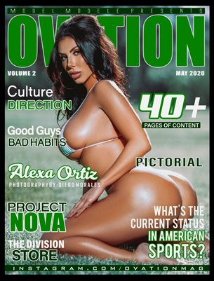 OVATION MAGAZINE presents Volume 2 (Alexa Ortiz)