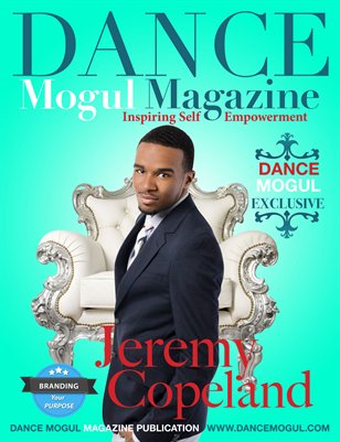 Dance Mogul Magazine features Jeremy Copeland