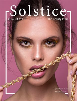Solstice Magazine: Issue 24 The Beauty Issue Volume 2