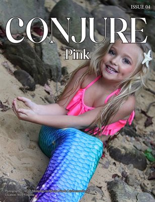 Conjure Magazine | Issue 04 | Pink