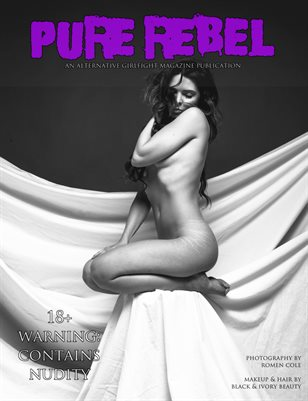 Pure Rebel Naked & In Black & White | An Alternative GIRLFIGHT Magazine