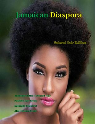 Jamaican Diaspora : Natural Hair Edition
