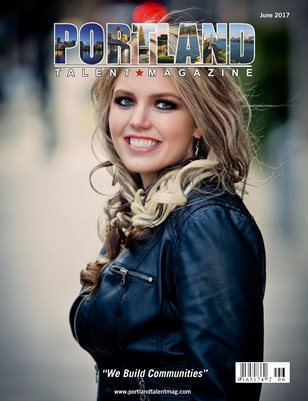 Portland Talent Magazine June 2017 Edition