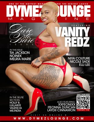 DYMEZLOUNGE MAGAZINE Volume 15  July/ Aug 2018