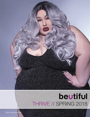 Beutiful Magazine - The Thrive Issue / Spring 2018
