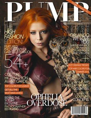 PUMP Magazine - High Fashion Edition Featuring Ophelia Overdose & Gary Clutterbuck