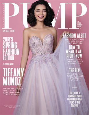 PUMP Magazine - The April Spring Edition Vol. 2