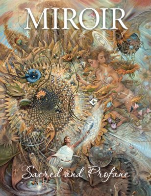 MIROIR MAGAZINE • Sacred and Profane • Mark Garro