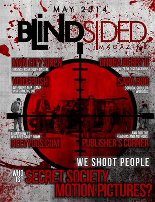Blindsided Magazine/Hit Squad Edition