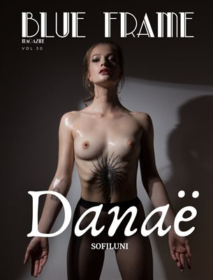 Blue Frame Magazine Volume 30 Featuring Sofiluni