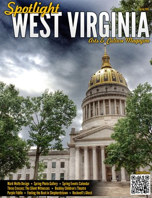 Spotlight West Virginia Magazine - Spring 2015
