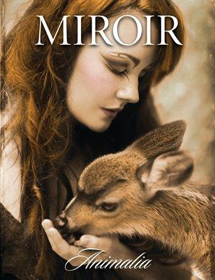 MIROIR MAGAZINE • Animalia • Cherished by Nina Pak