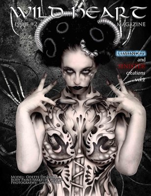 #2 LUMINOUS & SINISTER Creations,VOL:2 WILD HEART MAGAZINE