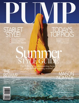 PUMP Magazine - The Summer Style Guide - August 2018 - Vol.2