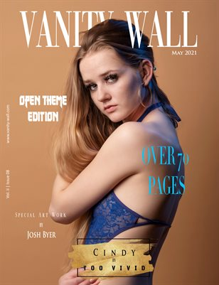Vanity Wall Magazine | OPEN THEME EDITION | MAY 2021 | Vol. ii Issue 08