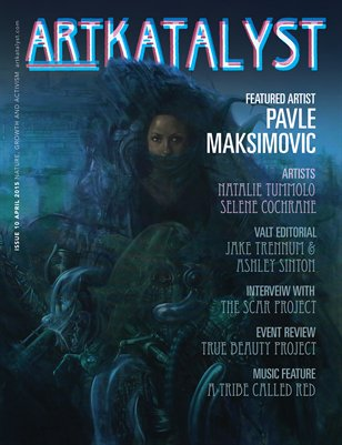 Art Katalyst Magazine April 2015 Issue 10 - Nature, Growth and Activism