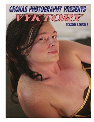 Cronas Photograpy Presents Vyktory Issue 1