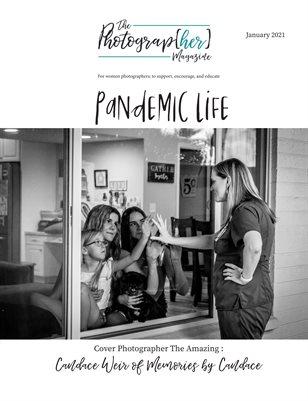 Pandemic Life | January 2021